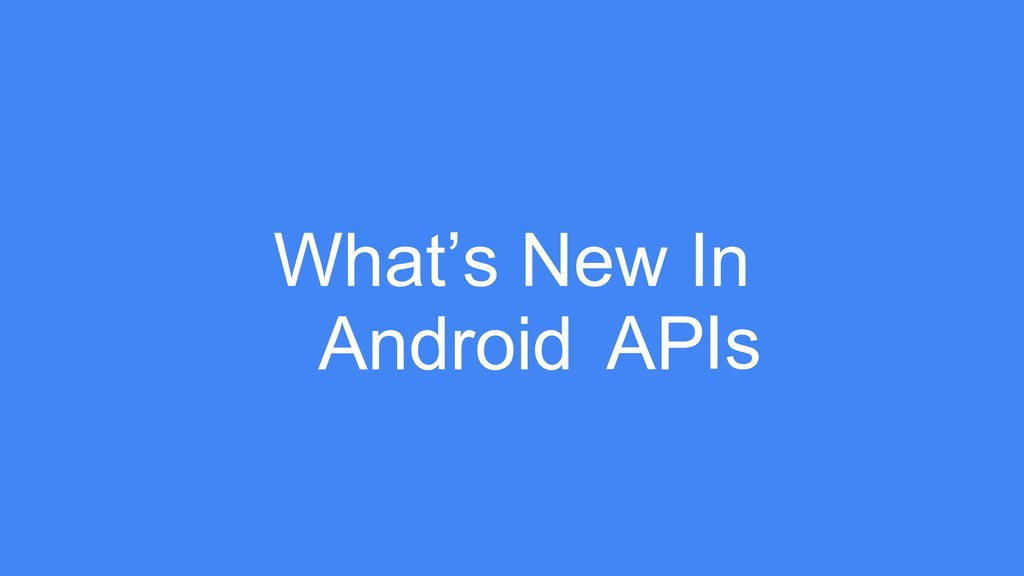 What's New In Android PI A s