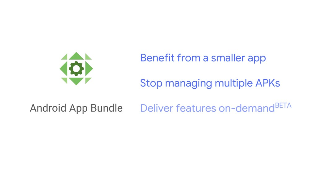 Android App Bundle Benefit from a smaller app S...