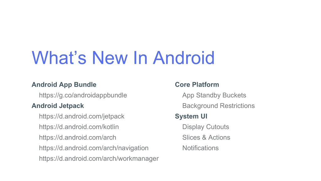 What's New In Android Android App Bundle https:...