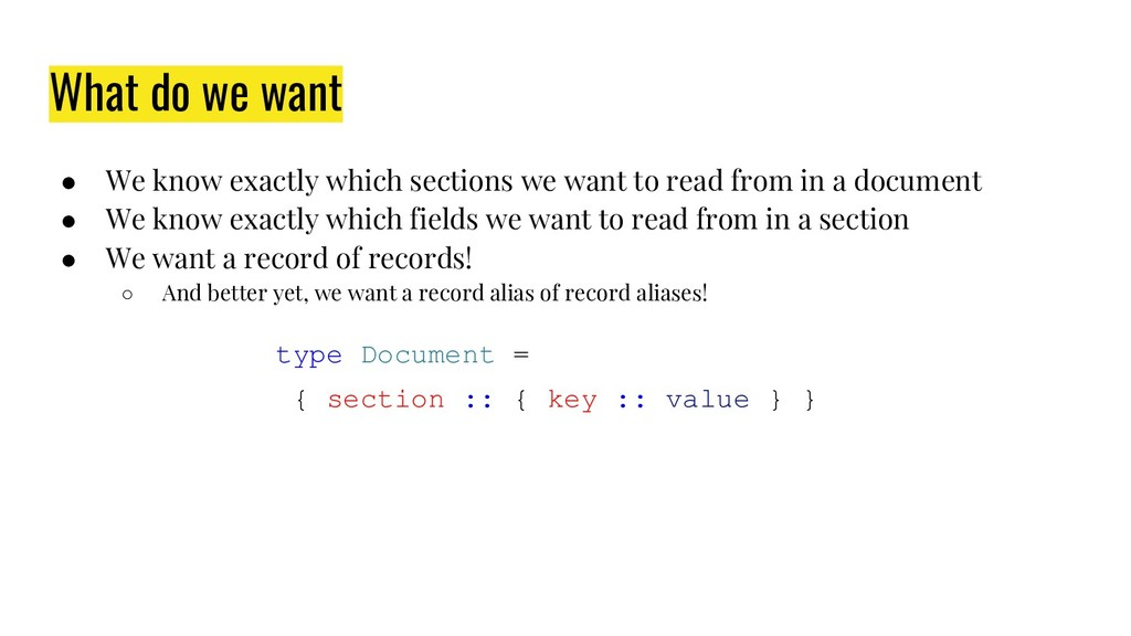 What do we want ● We know exactly which section...