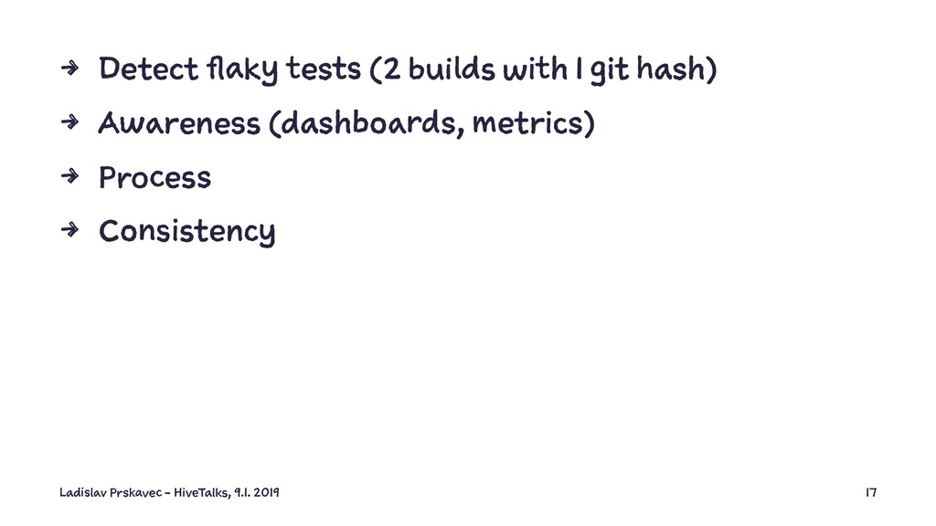 4 Detect flaky tests (2 builds with 1 git hash)...