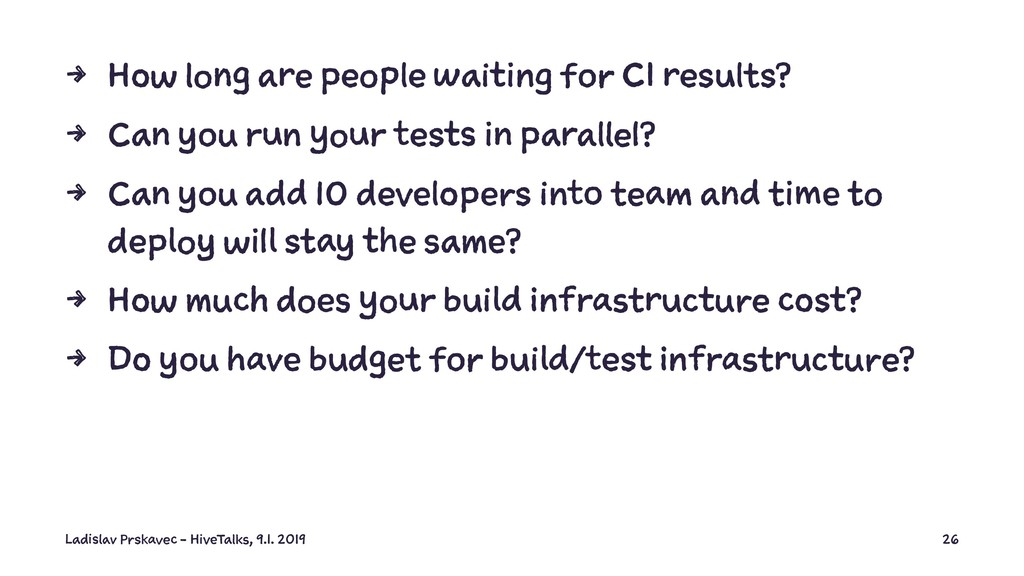 4 How long are people waiting for CI results? 4...