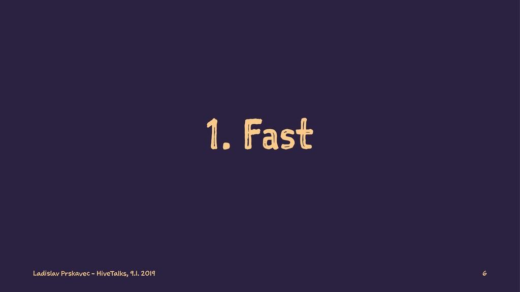 1. Fast Ladislav Prskavec - HiveTalks, 9.1. 201...