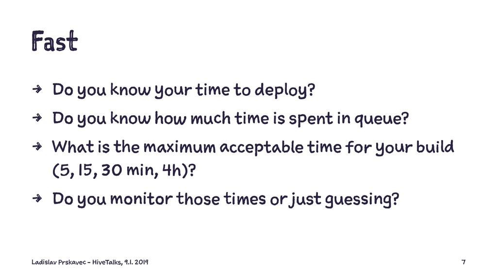 Fast 4 Do you know your time to deploy? 4 Do yo...