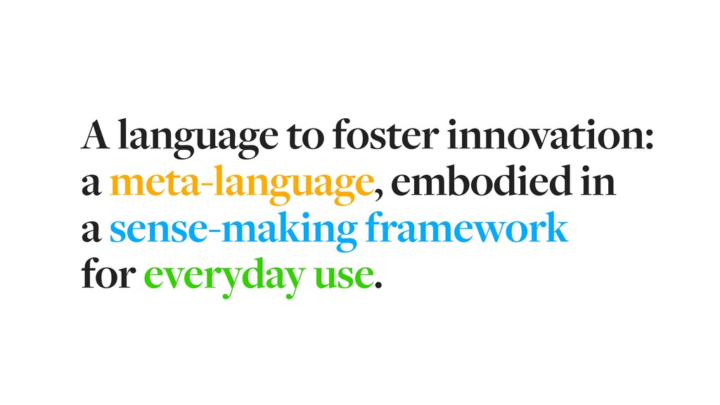 A language to foster innovation: a meta-languag...