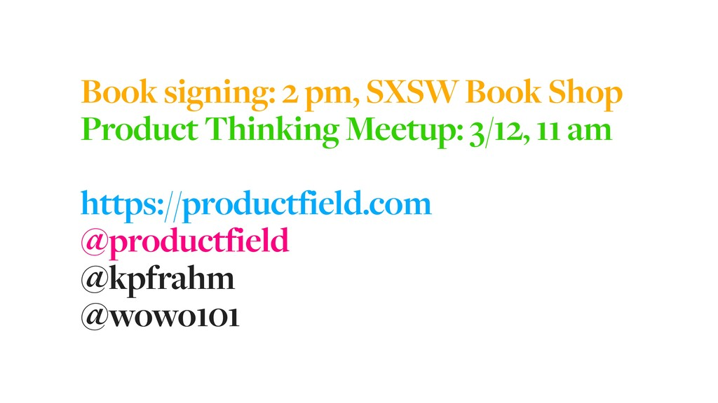 Book signing: 2 pm, SXSW Book Shop Product Thin...