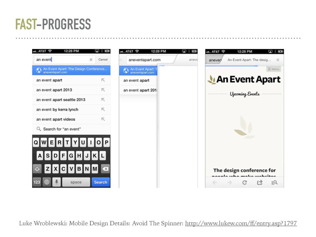 FAST-PROGRESS Luke Wroblewski: Mobile Design De...