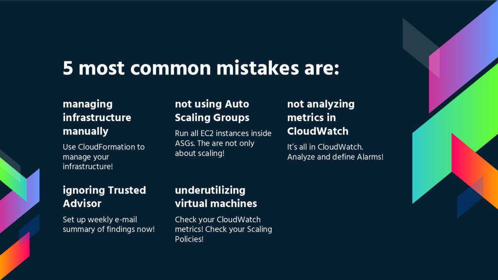 5 most common mistakes are: managing infrastruc...