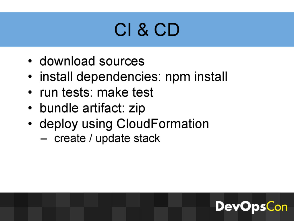 CI & CD • download sources • install dependenci...