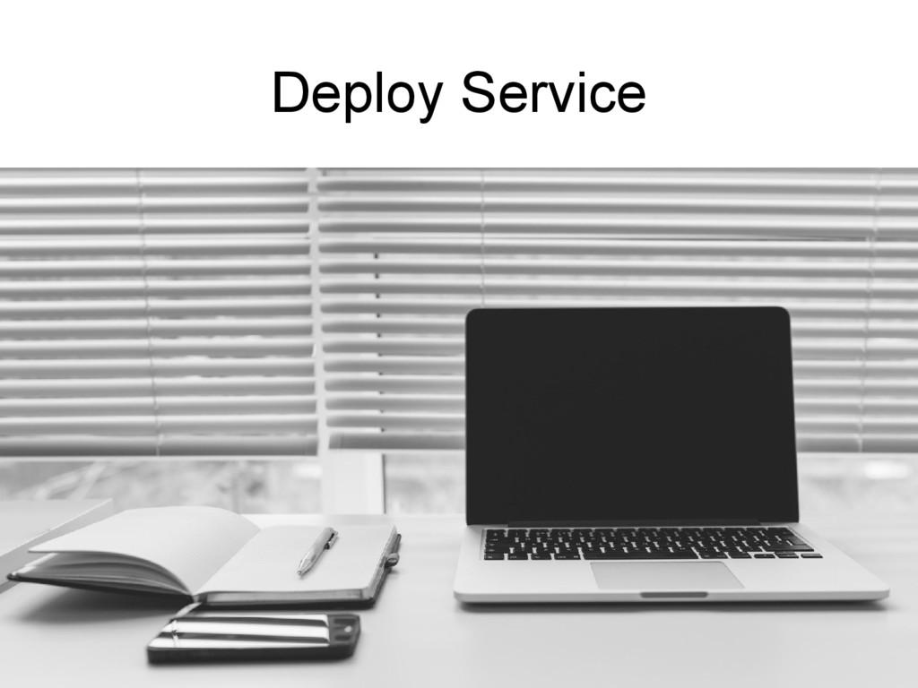 Deploy Service