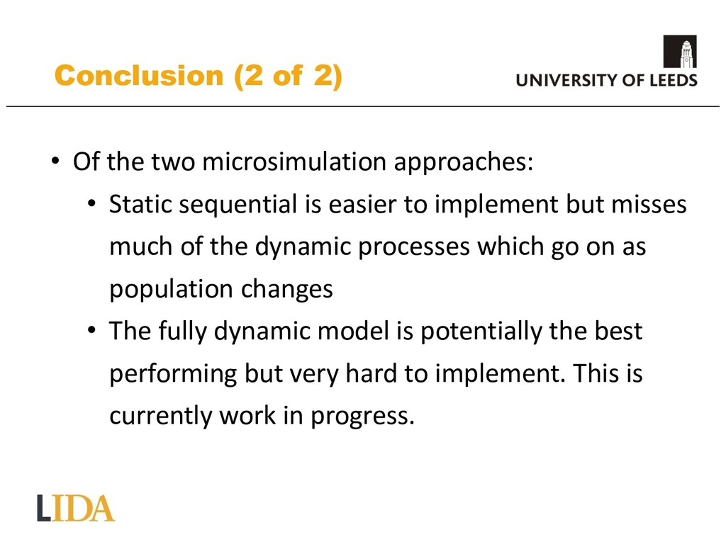 Conclusion (2 of 2) • Of the two microsimulatio...