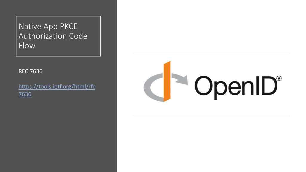 Native App PKCE Authorization Code Flow RFC 763...