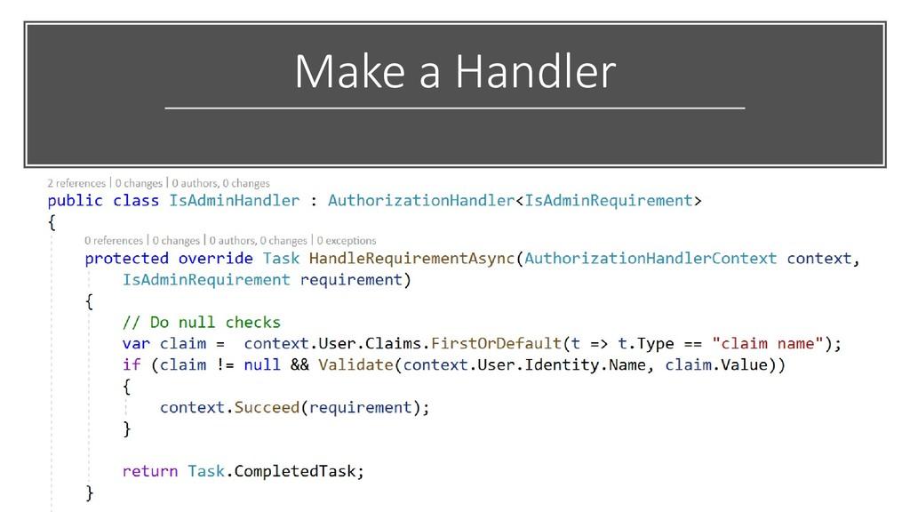 Make a Handler