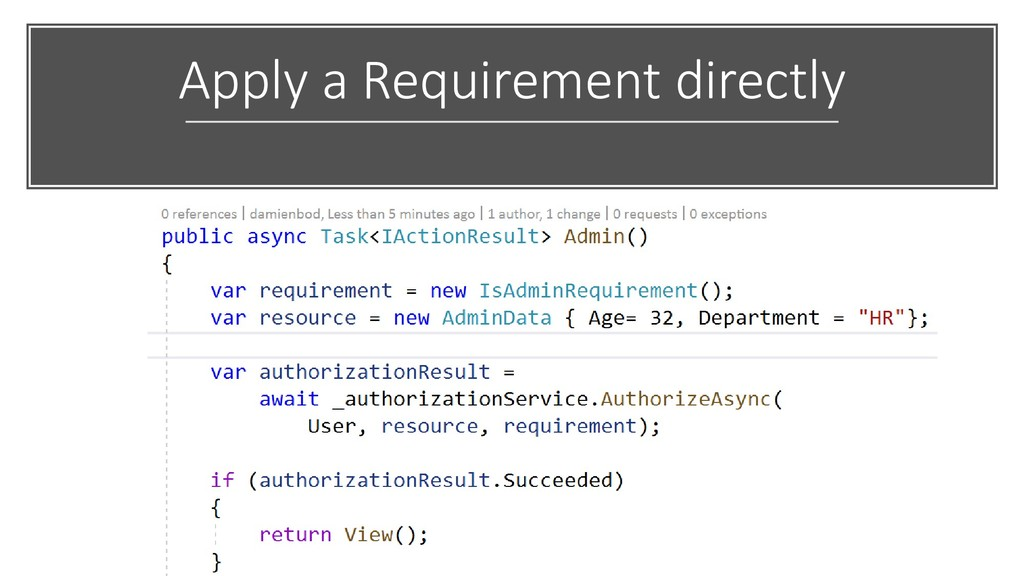 Apply a Requirement directly