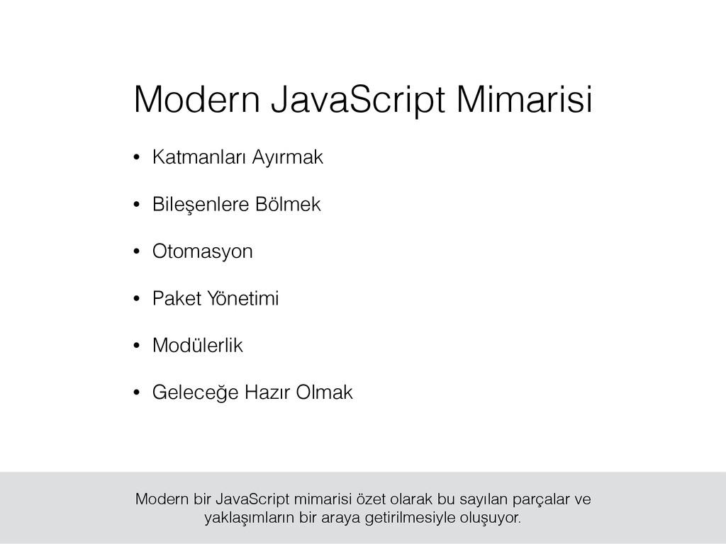 Modern JavaScript Mimarisi • Katmanları Ayırmak...