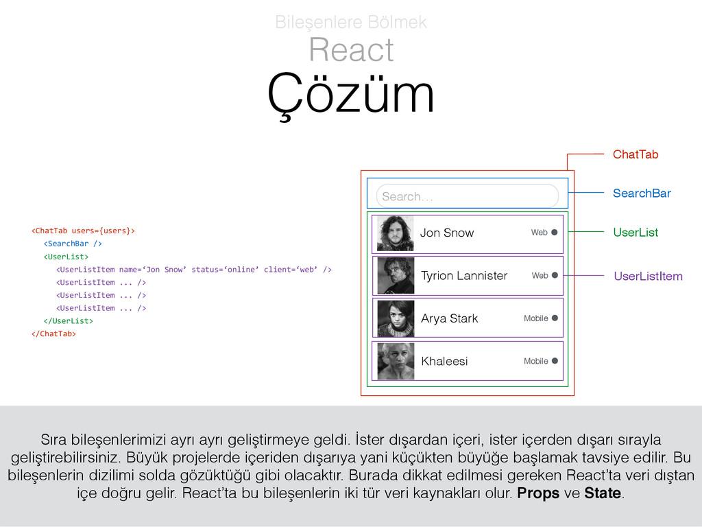 <ChatTab users={users}>  <SearchBar />...