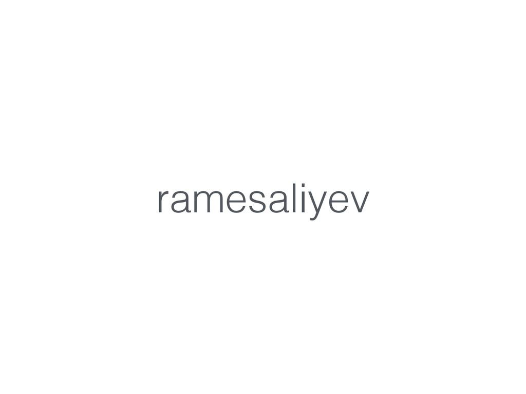 ramesaliyev