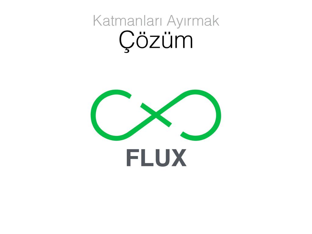 FLUX Katmanları Ayırmak Çözüm