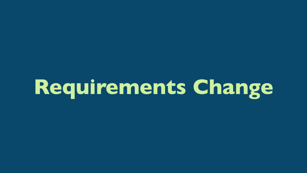 Requirements Change