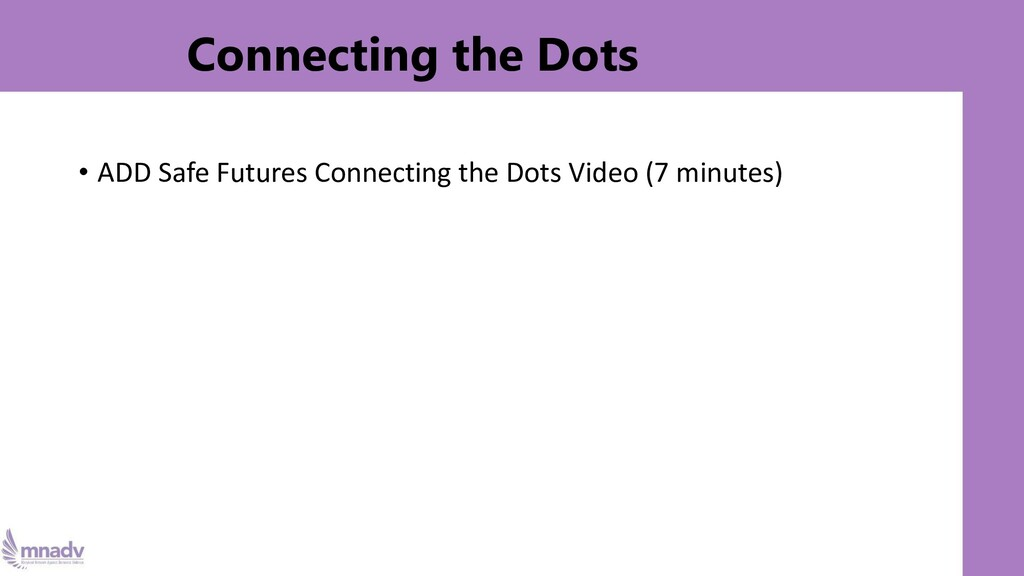 Connecting the Dots • ADD Safe Futures Connecti...
