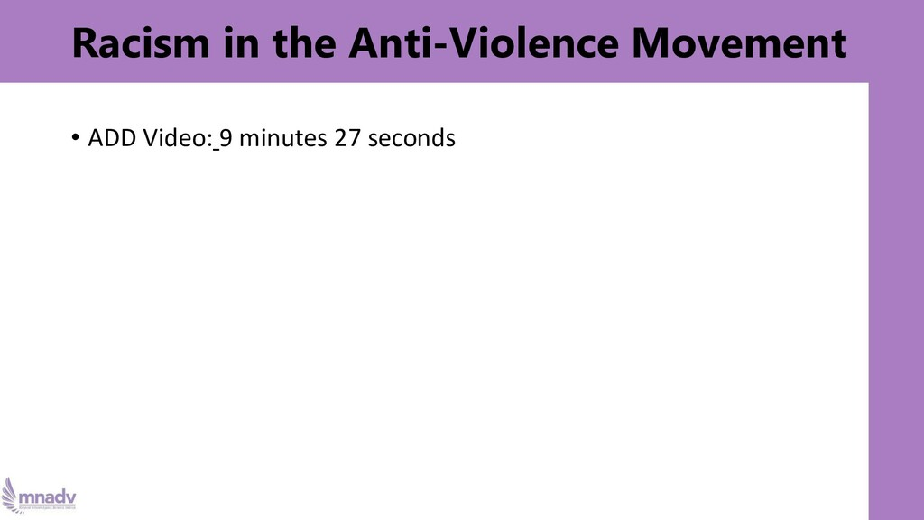 Racism in the Anti-Violence Movement • ADD Vide...