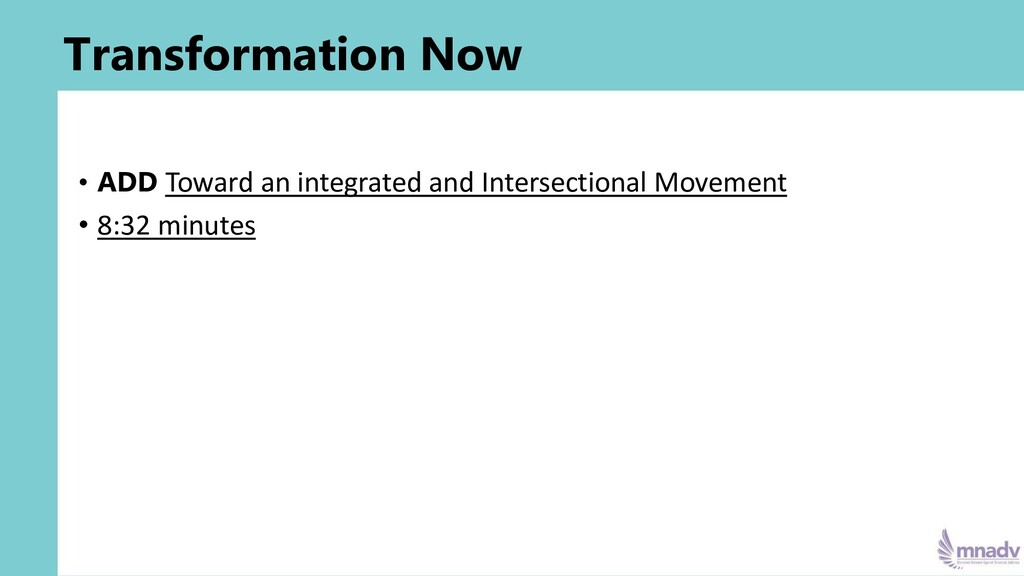 Transformation Now • ADD Toward an integrated a...