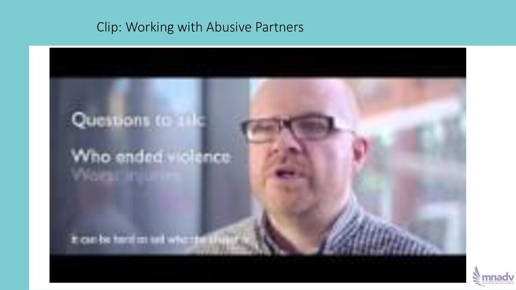 Clip: Working with Abusive Partners