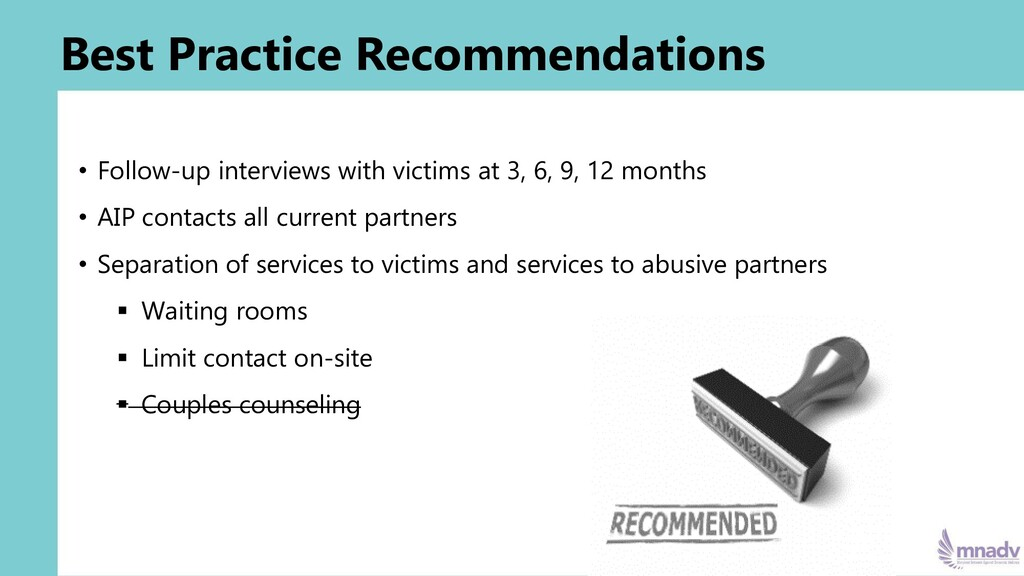 Best Practice Recommendations • Follow-up inter...