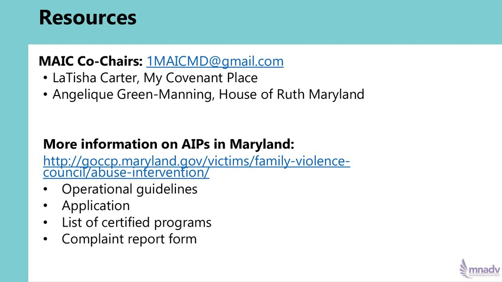 Resources MAIC Co-Chairs: 1MAICMD@gmail.com • L...