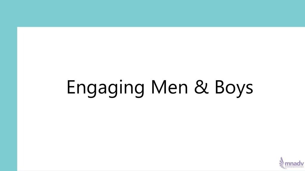 Engaging Men & Boys