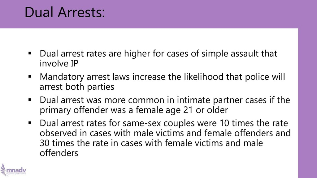 ▪ Dual arrest rates are higher for cases of sim...
