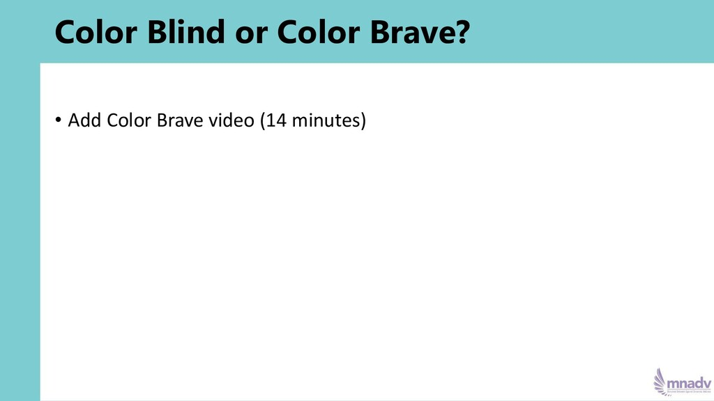 Color Blind or Color Brave? • Add Color Brave v...