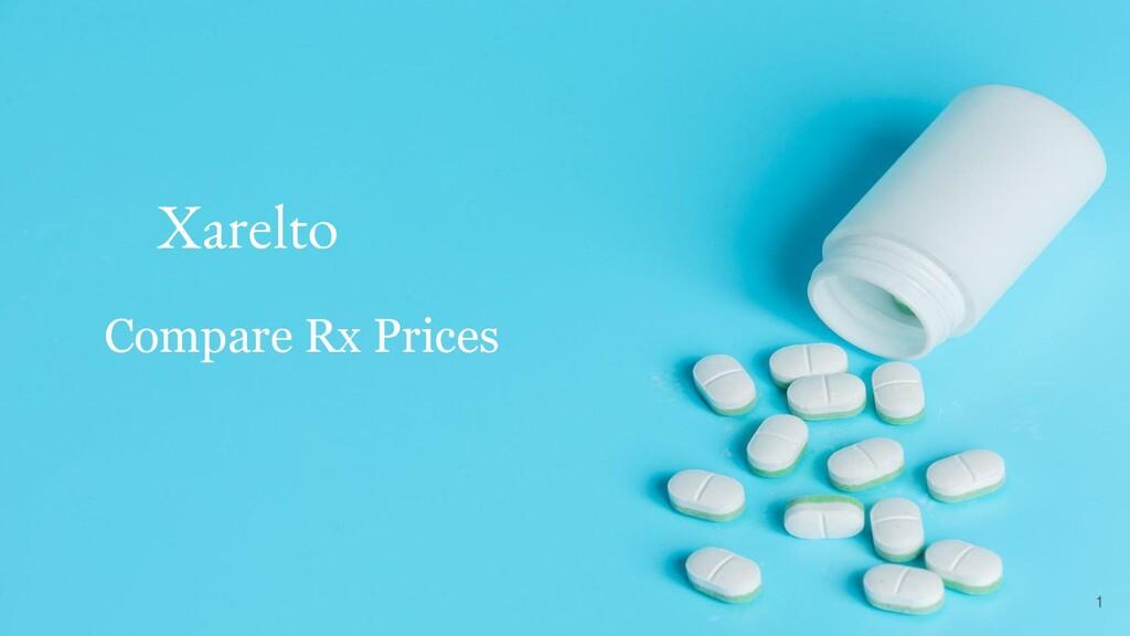 Xarelto Compare Rx Prices 1