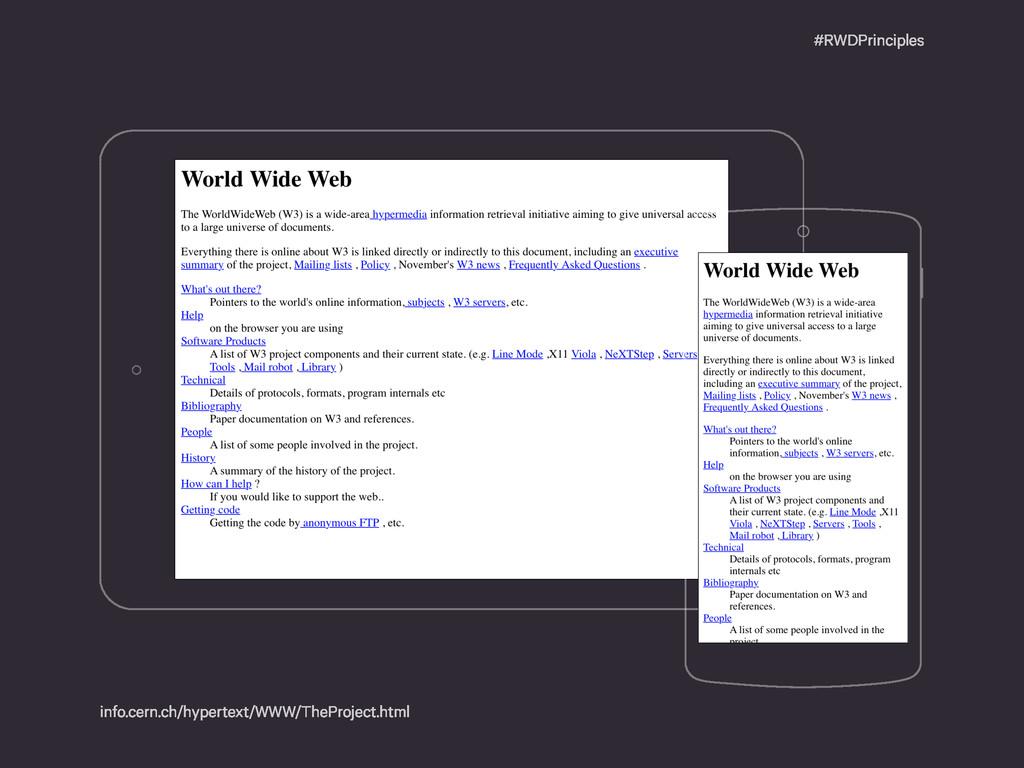 #RWDPrinciples info.cern.ch/hypertext/WWW/ThePr...