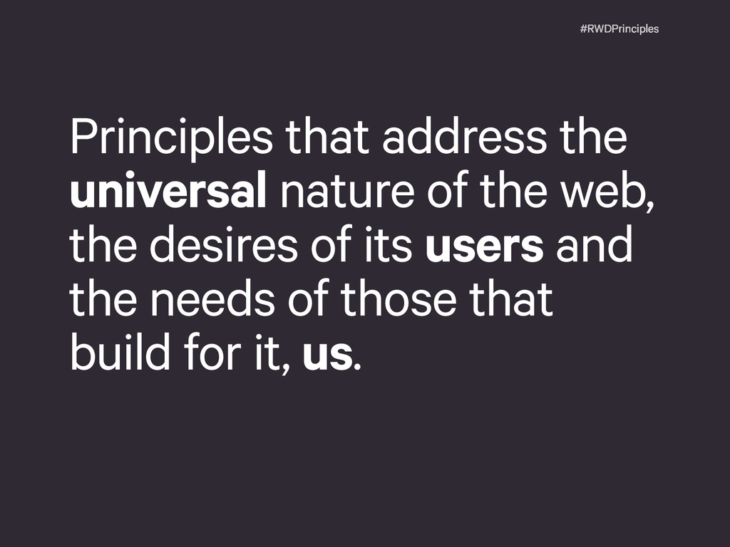 #RWDPrinciples Principles that address the univ...