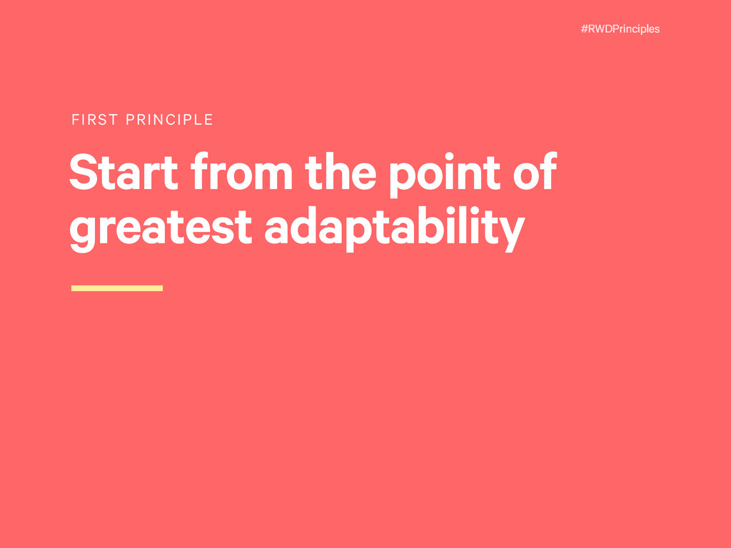 #RWDPrinciples FIRST PRINCIPLE Start from the p...