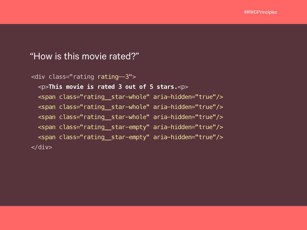 """#RWDPrinciples <div class=""""rating rating--3""""> <..."""