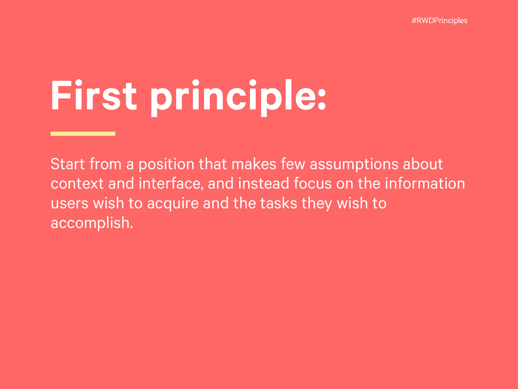 #RWDPrinciples First principle: Start from a po...