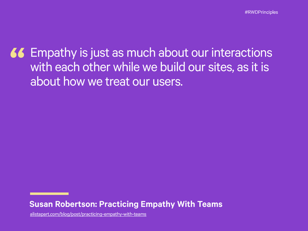 #RWDPrinciples Empathy is just as much about ou...