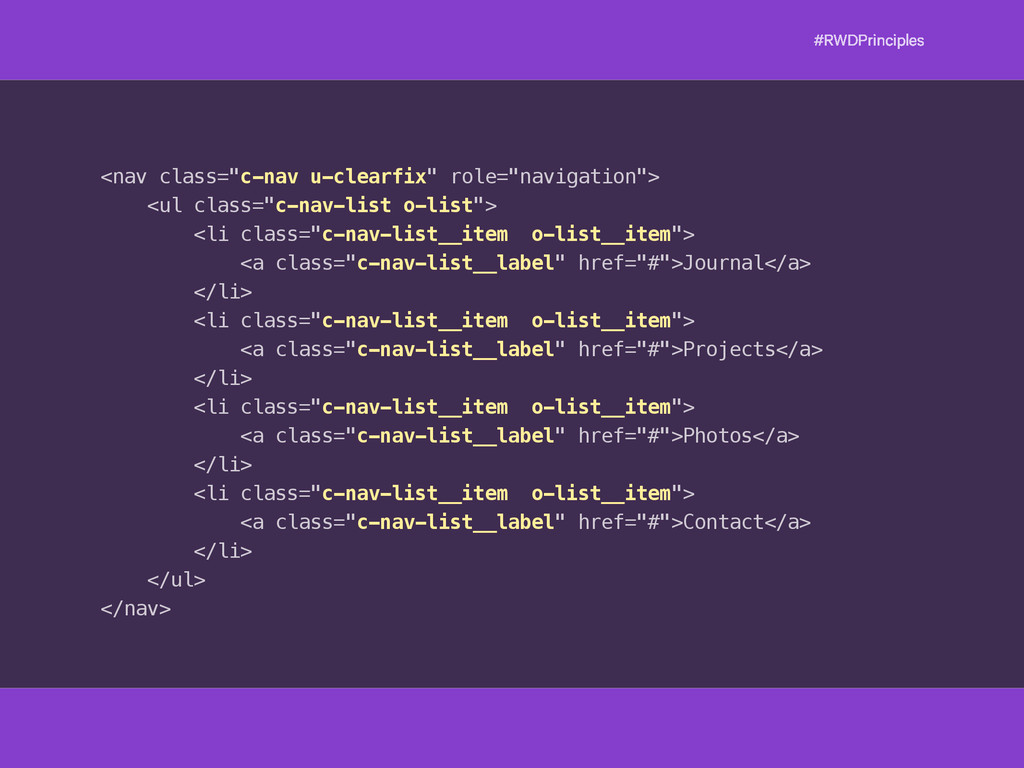 "#RWDPrinciples <nav class=""c-nav u-clearfix"" ro..."