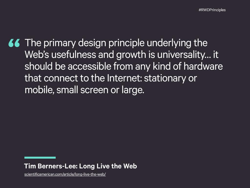 #RWDPrinciples The primary design principle und...