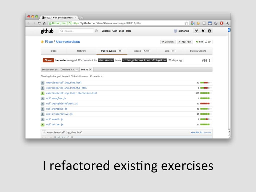 I refactored exisEng exercises