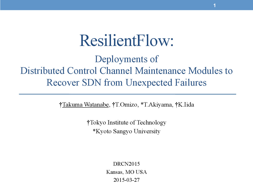 ResilientFlow:	