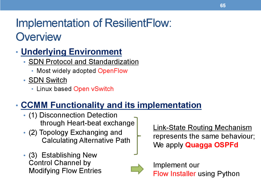 Implementation of ResilientFlow: Overview	