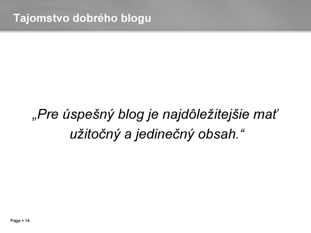 """Page  14 Tajomstvo dobrého blogu """"Pre úspešný ..."""