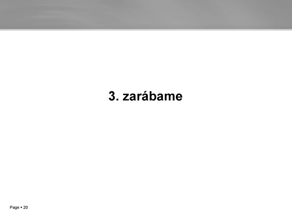Page  20 3. zarábame