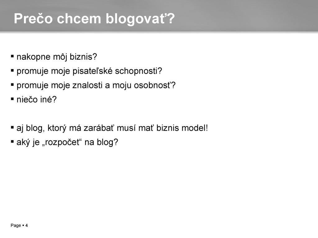 Page  4 Prečo chcem blogovať?  nakopne môj bi...