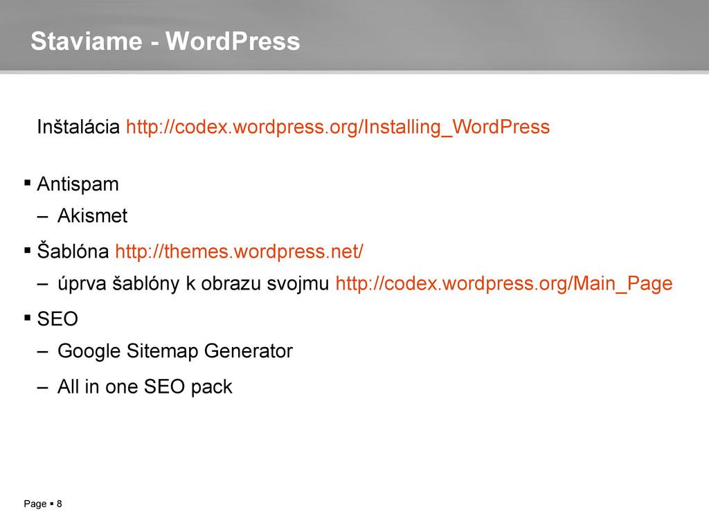 Page  8 Staviame - WordPress Inštalácia http:/...