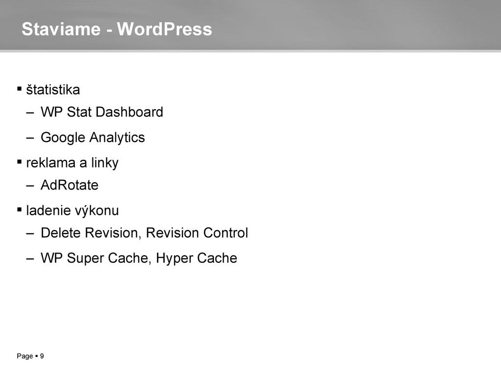 Page  9 Staviame - WordPress  štatistika – WP...