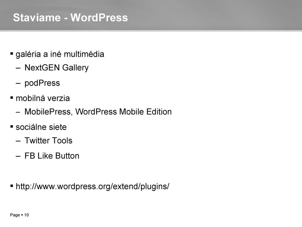 Page  10 Staviame - WordPress  galéria a iné ...